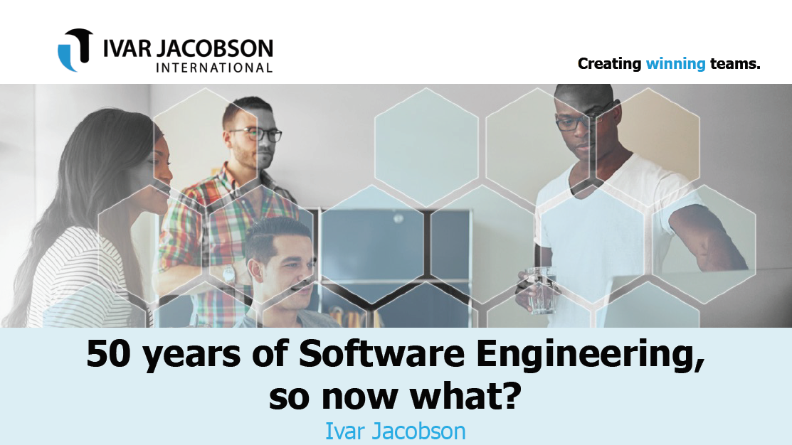 50 years of software engineering, so now what?